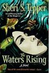The Waters Rising - Sheri S. Tepper