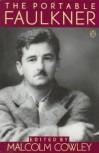 The Portable Faulkner - William Faulkner,  Malcolm Cowley