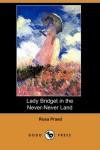 Lady Bridget in the Never-Never Land (Dodo Press) - Rosa Praed