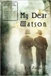 My Dear Watson - L.A. Fields
