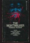 The Nightwalkers - Thomas Tessier