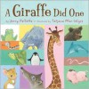 A Giraffe Did One - Jerry Pallotta,  Tatjana Mai-Wyss (Illustrator)