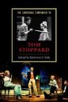 The Cambridge Companion to Tom Stoppard (Cambridge Companions to Literature) - Katherine E. Kelly