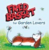 Fred Basset for Garden Lovers - Alex Graham