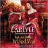 In Love With a Wicked Man (Audio) - Liz Carlyle