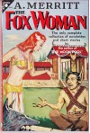 Fox Woman and Other Stories - Abraham Merritt