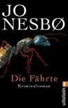 Die Fährte: Harry Holes vierter Fall - Jo Nesbø