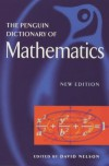 The Penguin Dictionary of Mathematics - David Nelson