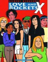 Love and Rockets, Vol. 10: X - Gilbert Hernández, Jaime Hernández