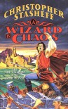 A Wizard in Chaos - Christopher Stasheff