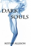 Dark Souls  - Ketley Allison
