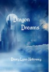 Dragon Dreams (The Chronicles of Shadow and Light) - Dusty Lynn Holloway