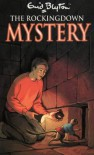 The Rockingdown Mystery - Enid Blyton