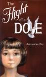 The Flight of a Dove - Alexandra Day