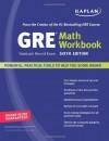 Kaplan GRE Exam Math Workbook (Kaplan GRE Math Workbook) - Kaplan;Bruce Simmons