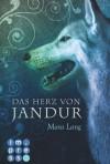 Die Jandur-Saga, Band 2: Das Herz von Jandur - Mara Lang