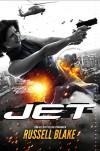 Jet: Thriller - Russell Blake