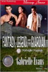 Fantasy, Legend, and the Guardian - Gabrielle Evans