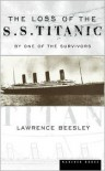 Loss Of The Ss Titanic Pa - Beesley