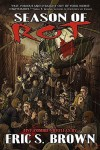 Season of Rot: Five Zombie Novellas - Eric S. Brown, John Grover