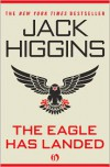 The Eagle Has Landed - Jack Higgins