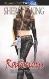 Ravenous - Sherri L. King