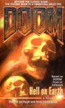Doom: Hell On Earth - Dafydd ab Hugh;Brad Linaweaver