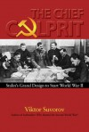 Chief Culprit: Stalin's Grand Design to Start World War II (Blue Jacket Bks) - Viktor Suvorov