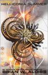 Helliconia Summer (Helliconia Trilogy) - Brian W. Aldiss