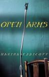 Open Arms - Marina Endicott