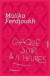 Chaque soir à 11 heures - Malika Ferdjoukh