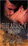 In the Arms of the Enemy - Lisbeth Eng