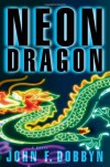 Neon Dragon - John Dobbyn