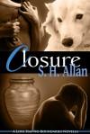 Closure - S.H. Allan