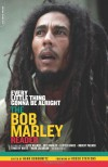 Every Little Thing Gonna Be Alright: The Bob Marley Reader - Hank Bordowitz