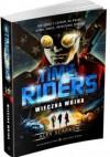 Time Riders. Wieczna Wojna - Alex Scarrow