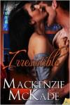 Irresistible - Mackenzie McKade