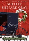 Snowfall: A Days of Redemption Christmas Novella - Shelley Shepard Gray