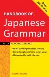 Handbook of Japanese Grammar (Tuttle Language Library) - Masahiro Tanimori