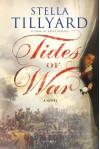 Tides of War: A Novel - Stella Tillyard