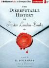 The Disreputable History of Frankie Landau-Banks - Tanya Eby Sirois, E. Lockhart