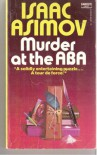 Murder at the ABA - Isaac Asimov