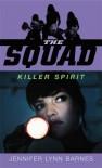 Killer Spirit - Jennifer Lynn Barnes