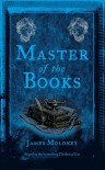Master of the Books - James Moloney