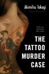 The Tattoo Murder Case - Akimitsu Takagi, Deborah Boehm