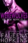 Werewolves of New York: Eli (Werewolves of... Book 2) - Faleena Hopkins