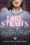 Dire Straits (Aspen Falls #4) - Anna Cruise, Melissa Pearl