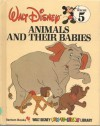 Animals and Their Babies (Disney Library) - Walt Disney