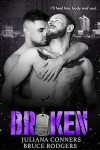 Broken - Bruce Rodgers, Juliana Conners