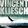 Bis in den Tod hinein (Kommissar Boesherz 1) - Deutschland Random House Audio, Uve Teschner, Vincent Kliesch
